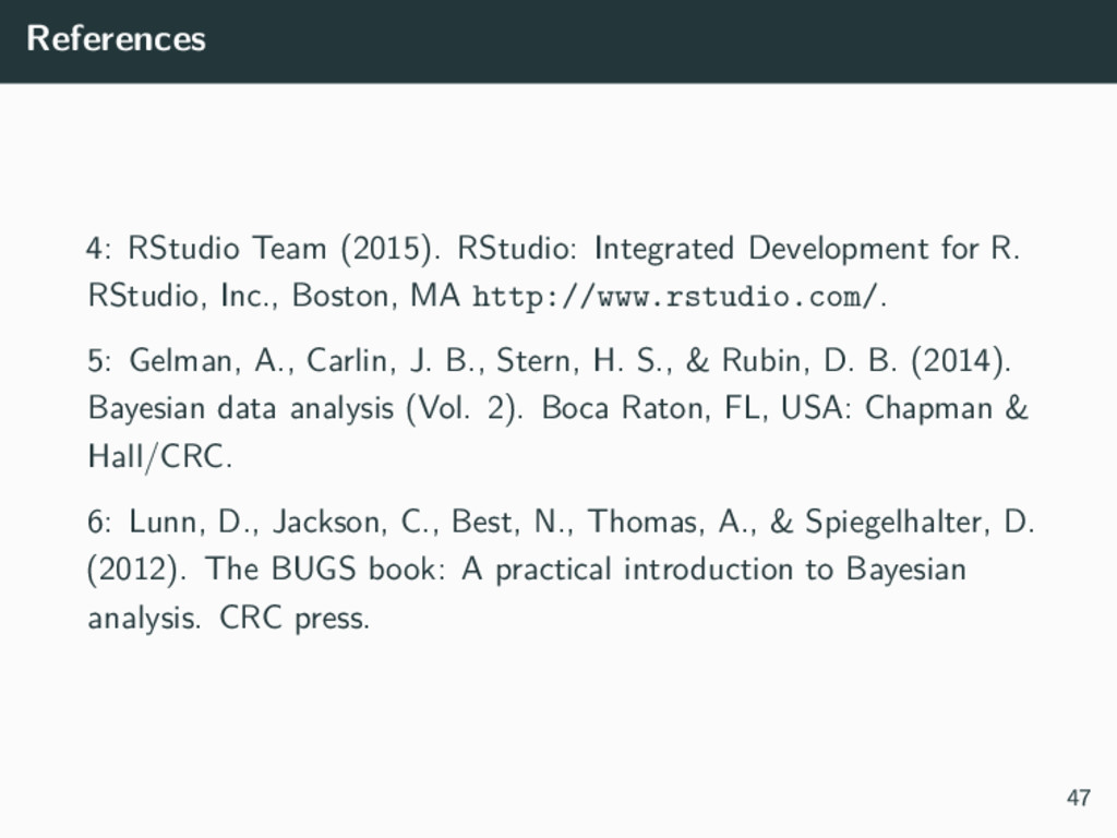 References 4: RStudio Team (2015). RStudio: Int...