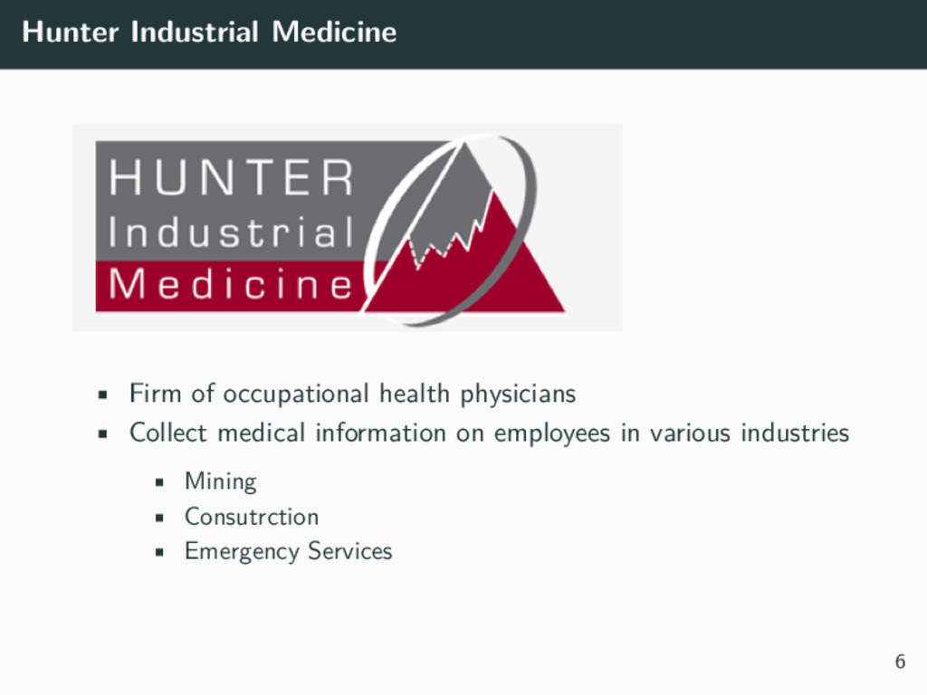 Hunter Industrial Medicine • Firm of occupation...