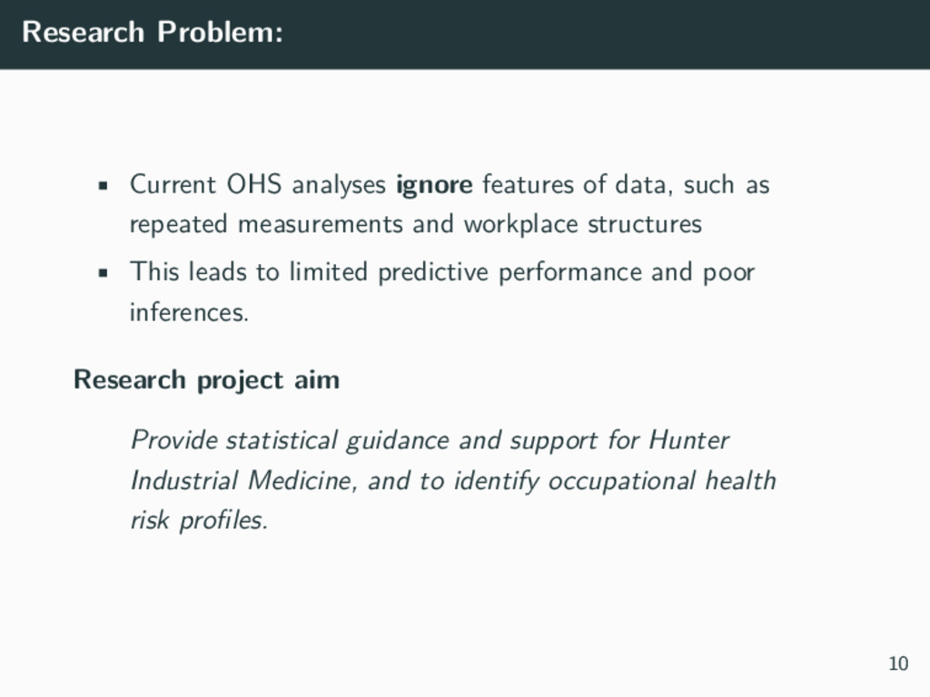 Research Problem: • Current OHS analyses ignore...