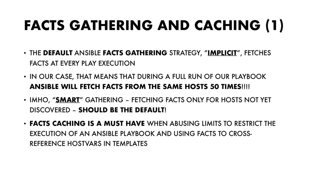 FACTS GATHERING AND CACHING (1) • THE DEFAULT A...