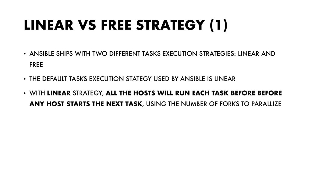 LINEAR VS FREE STRATEGY (1) • ANSIBLE SHIPS WIT...