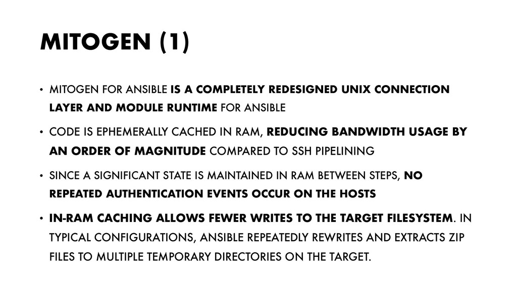 MITOGEN (1) • MITOGEN FOR ANSIBLE IS A COMPLETE...