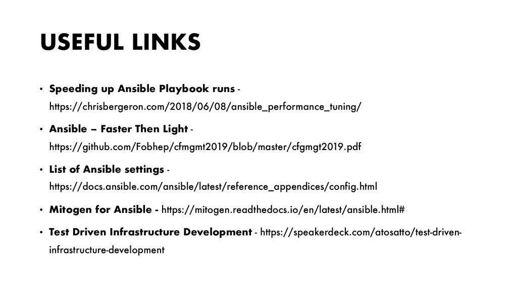 USEFUL LINKS • Speeding up Ansible Playbook run...