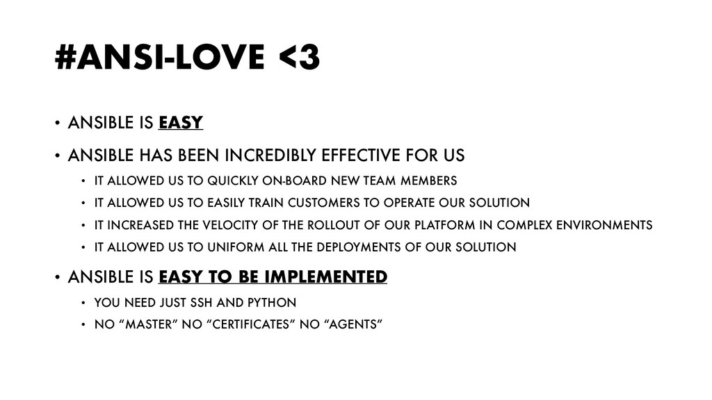 #ANSI-LOVE <3 • ANSIBLE IS EASY • ANSIBLE HAS B...