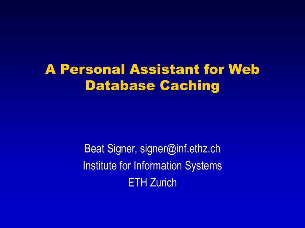 A Personal Assistant for Web Database Caching B...