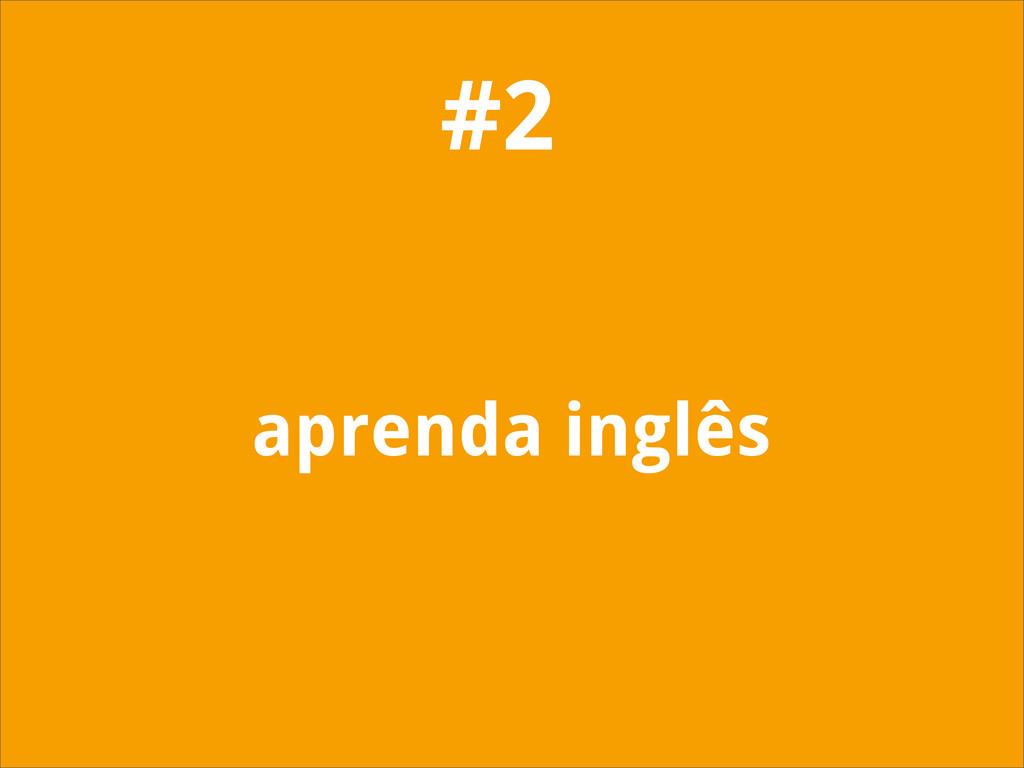 aprenda inglês #2