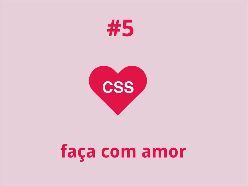 CSS faça com amor #5