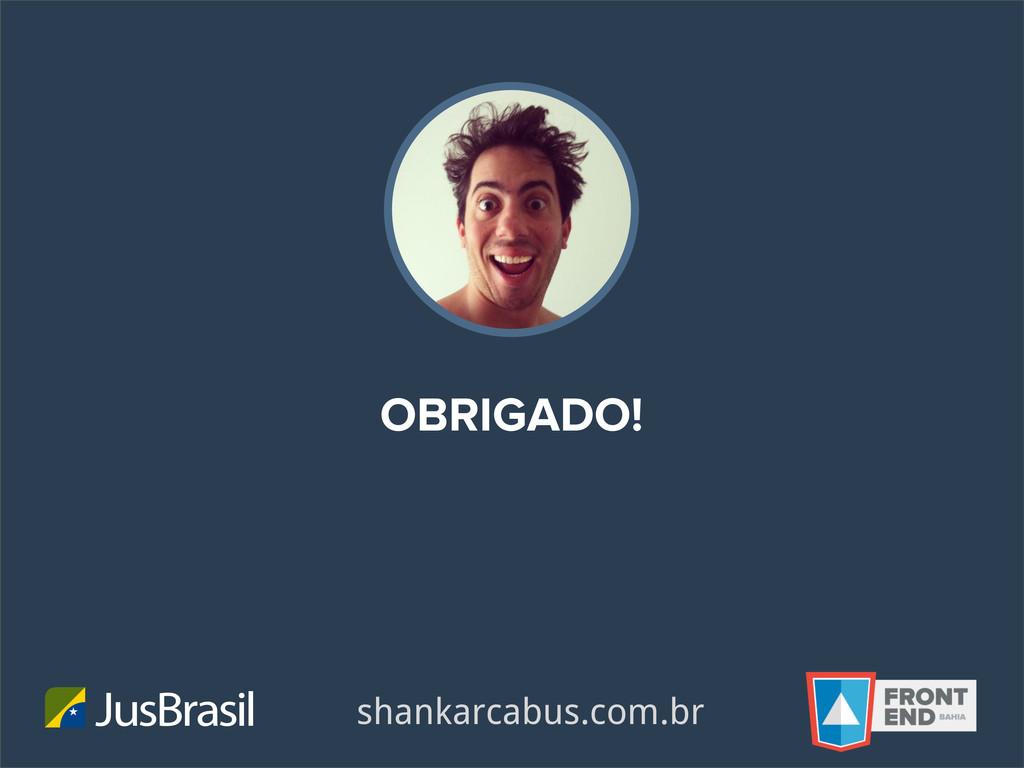 OBRIGADO! JusBrasil shankarcabus.com.br