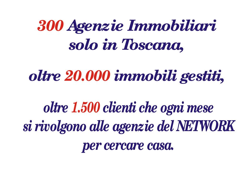 Agenzie Immobiliari solo in Toscana, 300 oltre ...