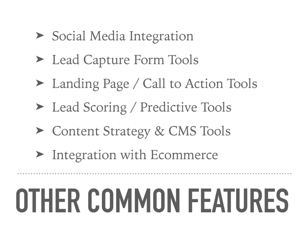 OTHER COMMON FEATURES ➤ Social Media Integratio...