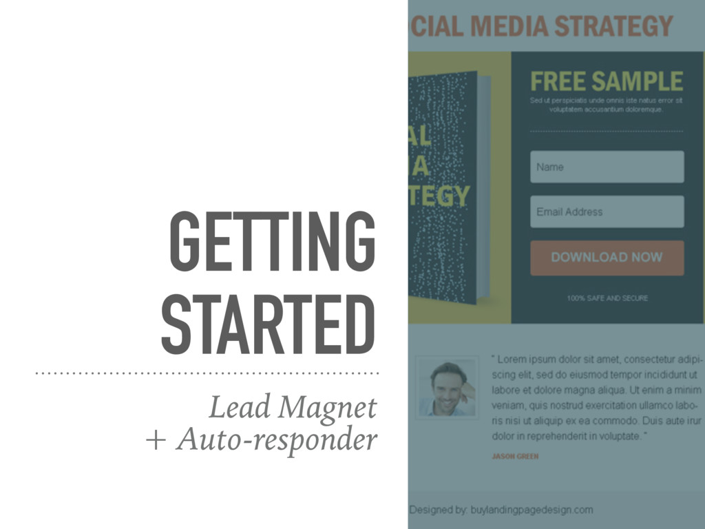 GETTING STARTED Lead Magnet  + Auto-responder