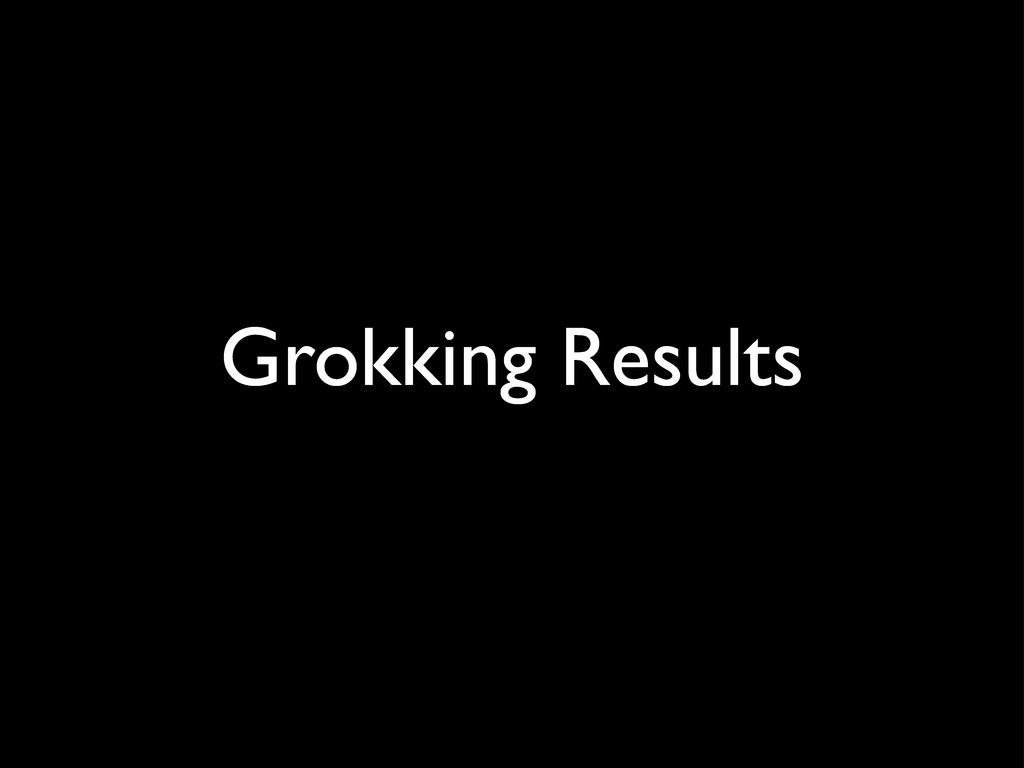 Grokking Results