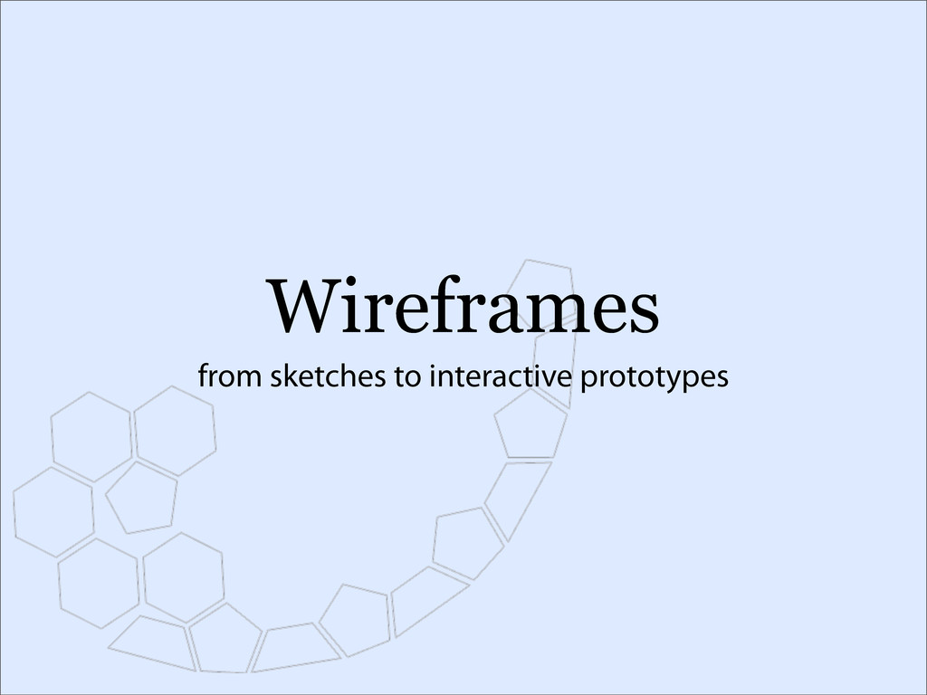 Wireframes from sketches to interactive prototy...