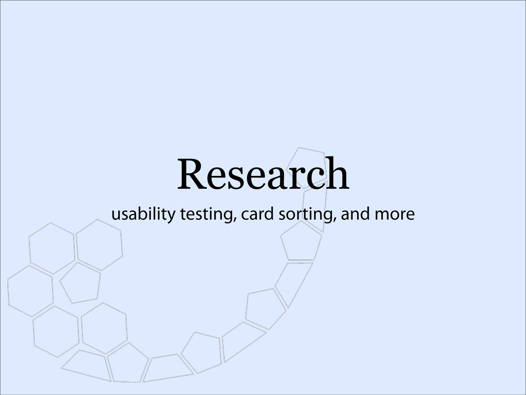 Research usability testing, card sorting, and m...
