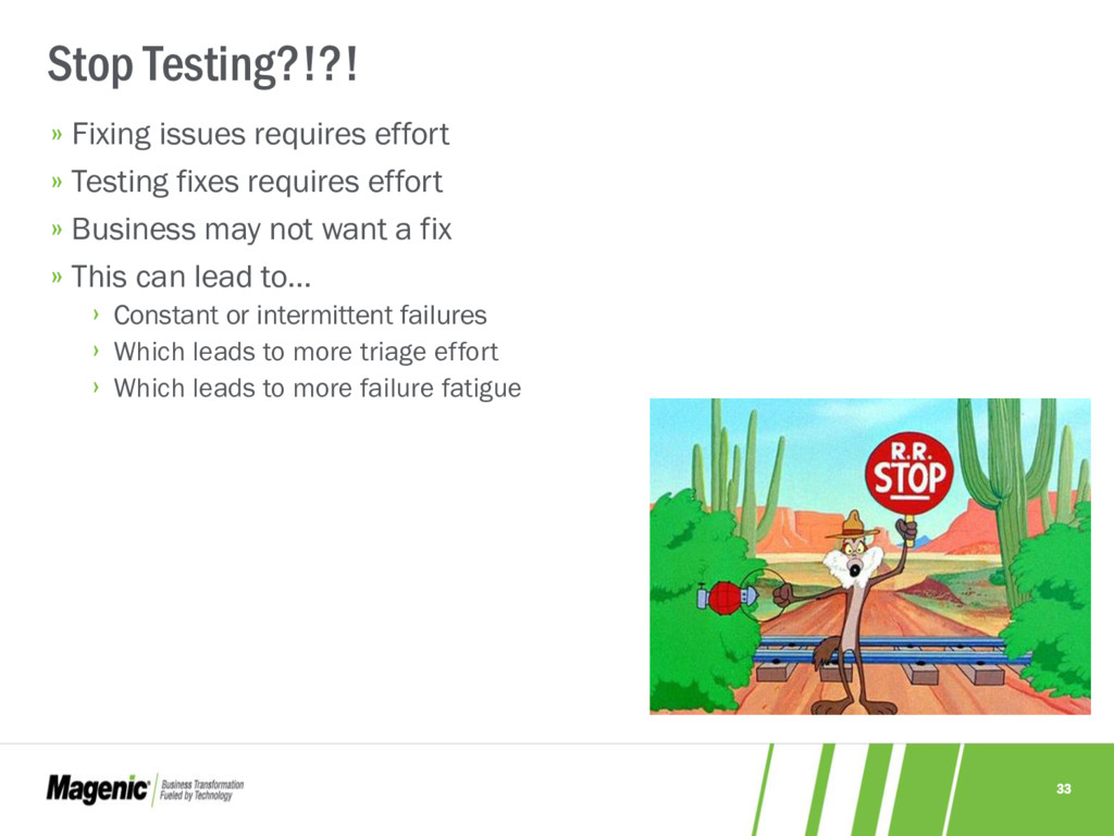 33 » Fixing issues requires effort » Testing fi...