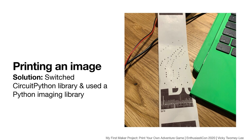 Printing an image Solution: Switched CircuitPyt...