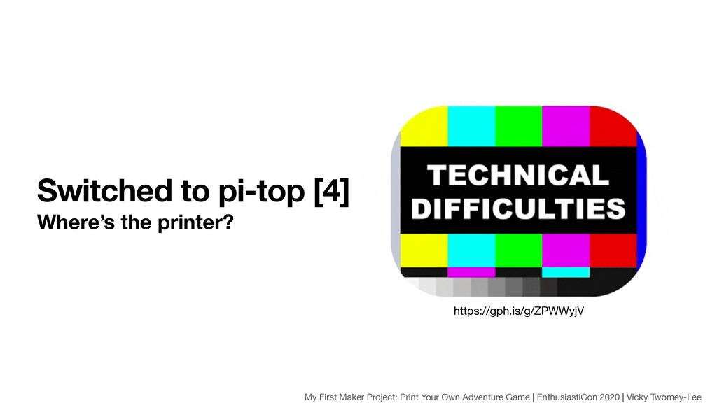 Switched to pi-top [4] Where's the printer? htt...