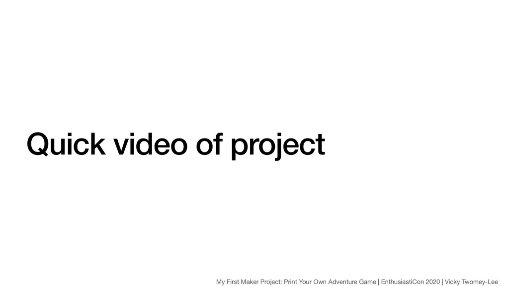 Quick video of project My First Maker Project: ...