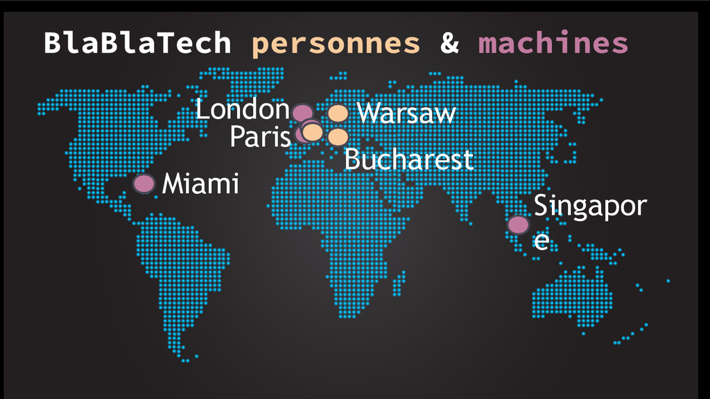 Paris Singapor e Miami London Bucharest Warsaw ...