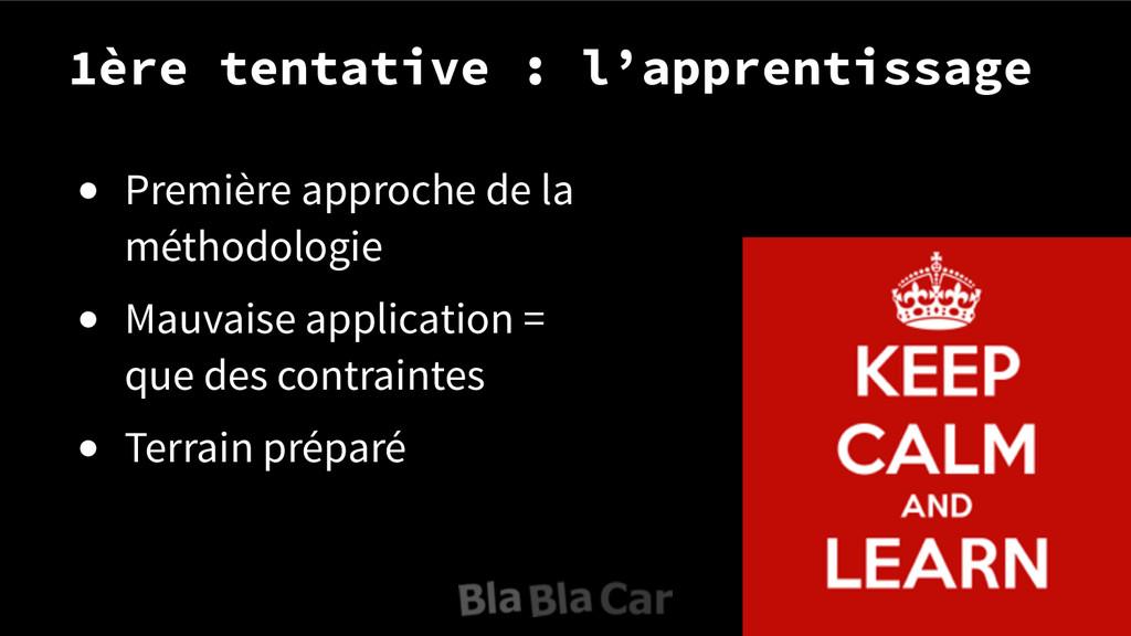 1ère tentative : l'apprentissage ● Première app...