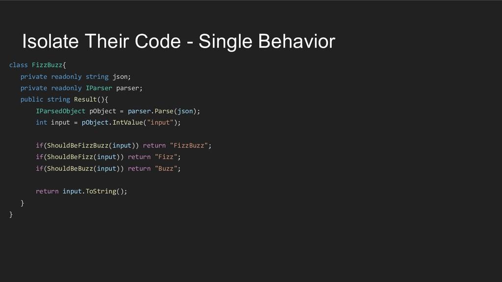Isolate Their Code - Single Behavior class Fizz...