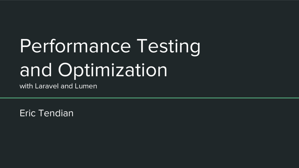 Performance Testing and Optimization with Larav...
