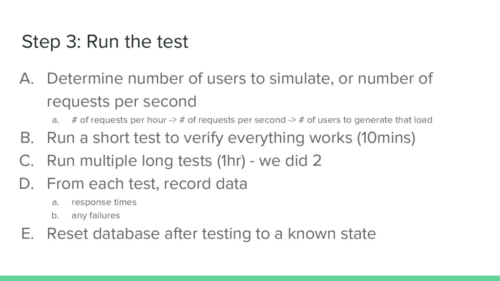 Step 3: Run the test A. Determine number of use...