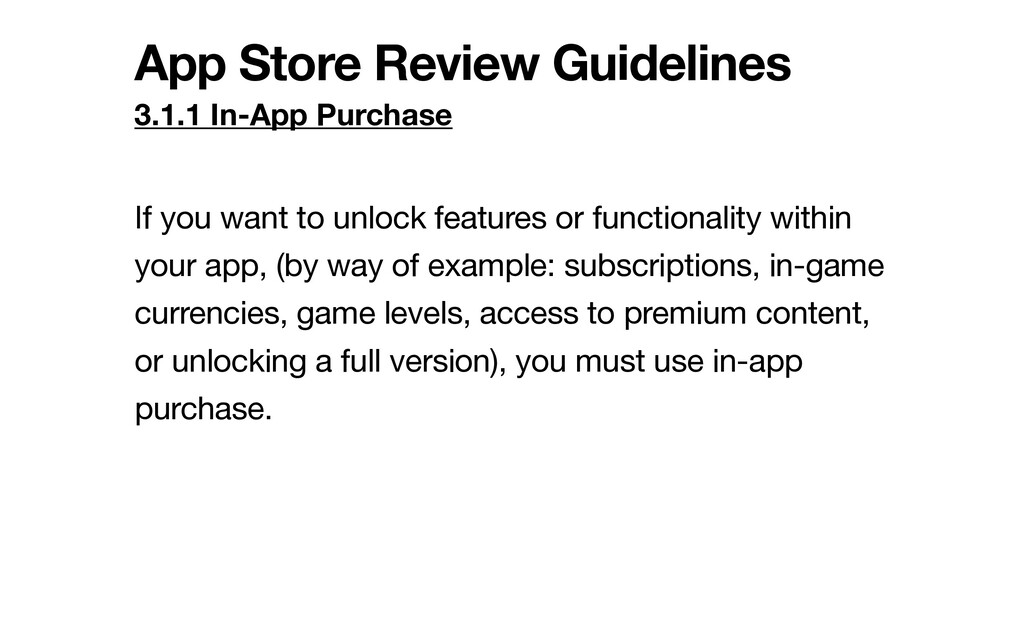 App Store Review Guidelines 3.1.1 In-App Purcha...