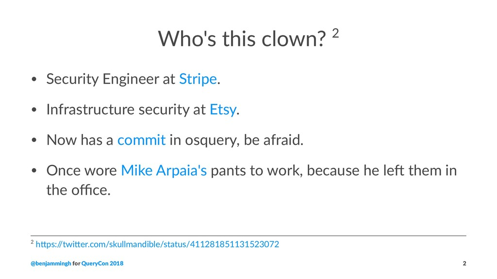 Who's this clown? 2 • Security Engineer at Stri...
