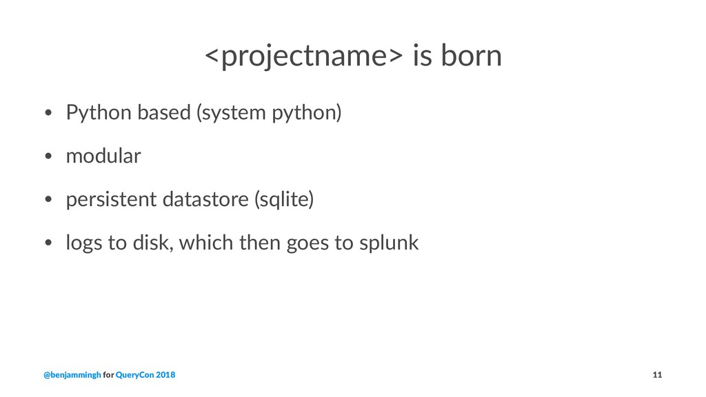 <projectname> is born • Python based (system py...