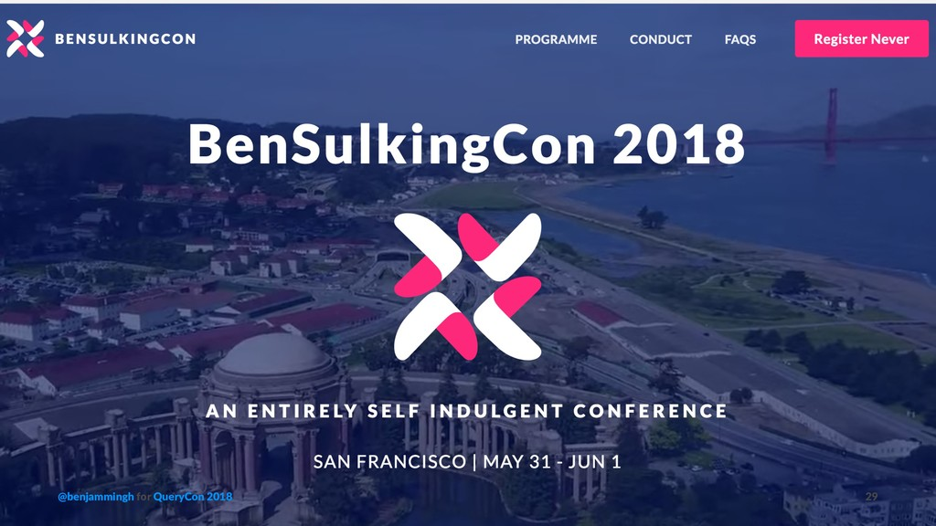 @benjammingh for QueryCon 2018 29