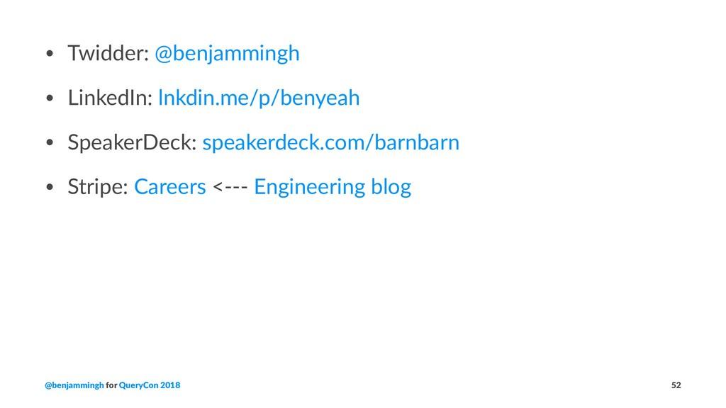 • Twidder: @benjammingh • LinkedIn: lnkdin.me/p...
