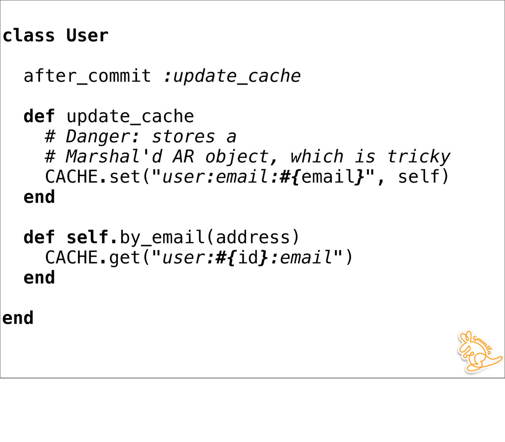 class User after_commit :update_cache def updat...