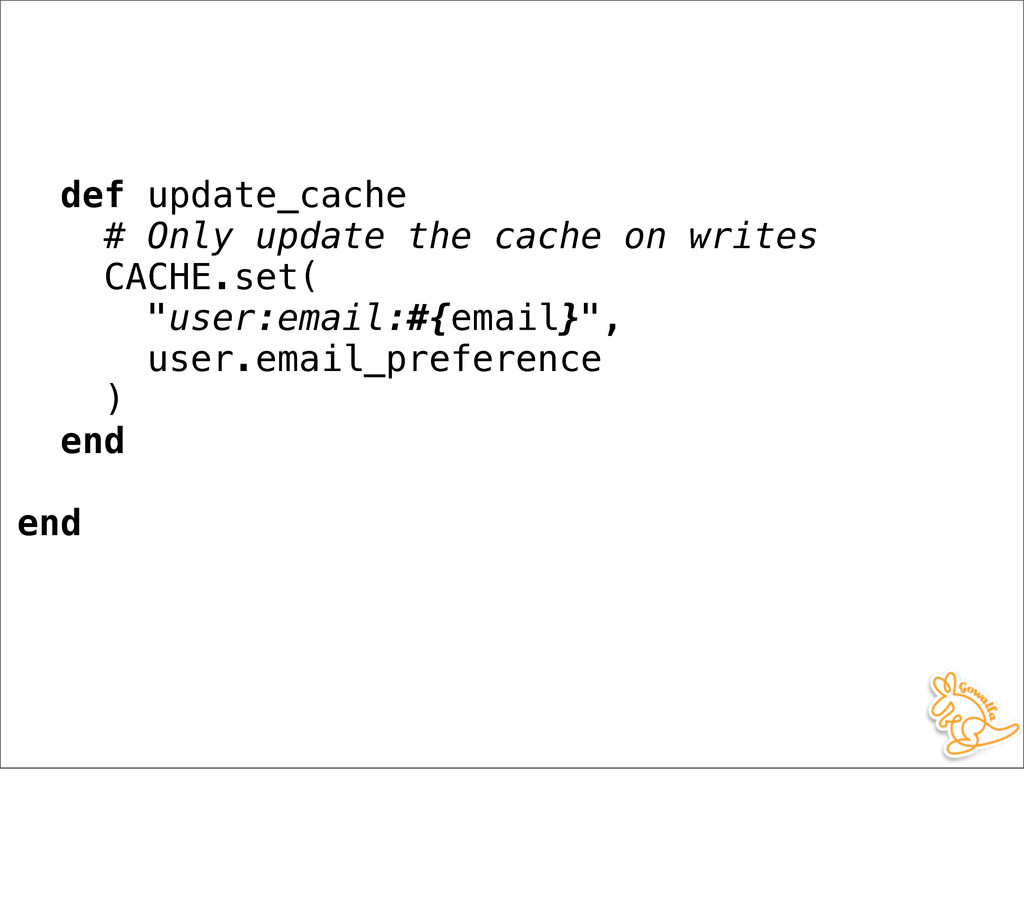 def update_cache # Only update the cache on wri...