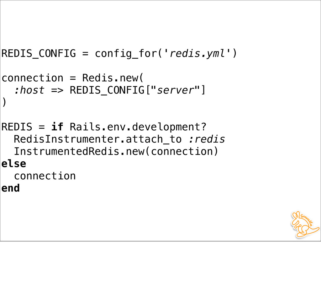 REDIS_CONFIG = config_for('redis.yml') connecti...
