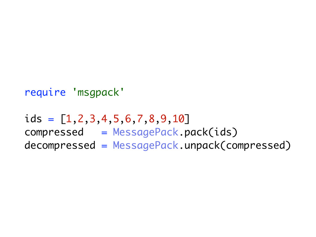 require 'msgpack' ids = [1,2,3,4,5,6,7,8,9,10] ...