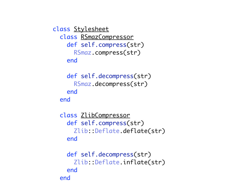 class Stylesheet class RSmazCompressor def self...