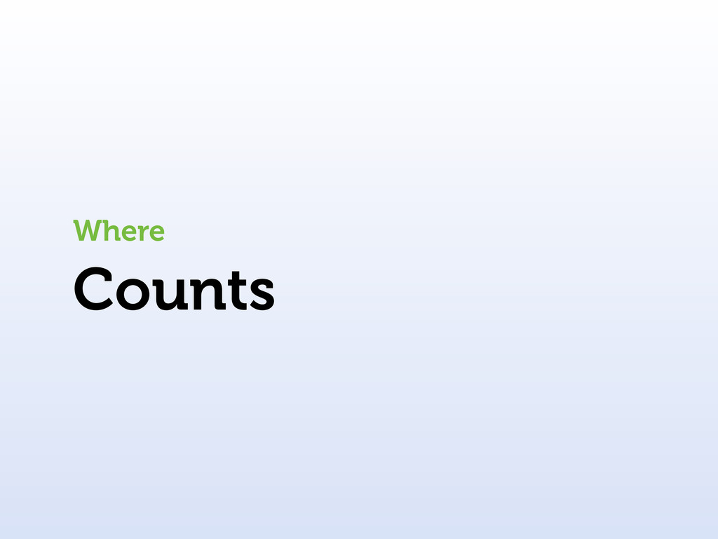 Counts Where