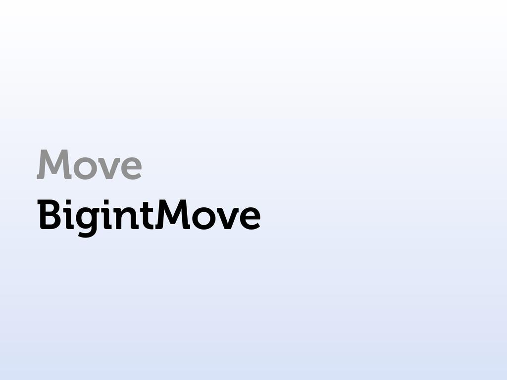 Move BigintMove