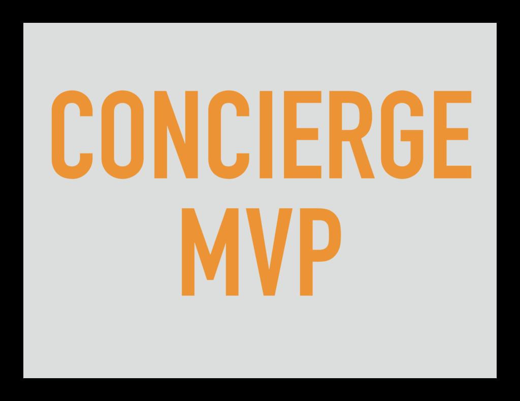 CONCIERGE MVP