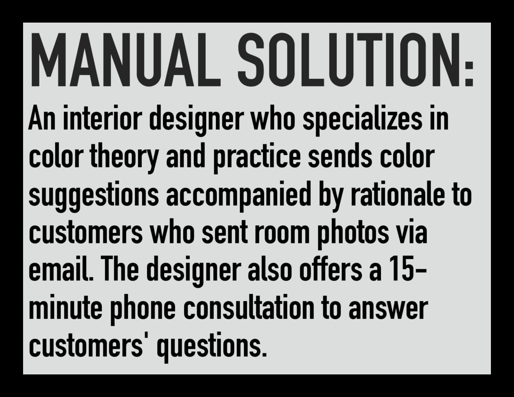MANUAL SOLUTION: An interior designer who speci...