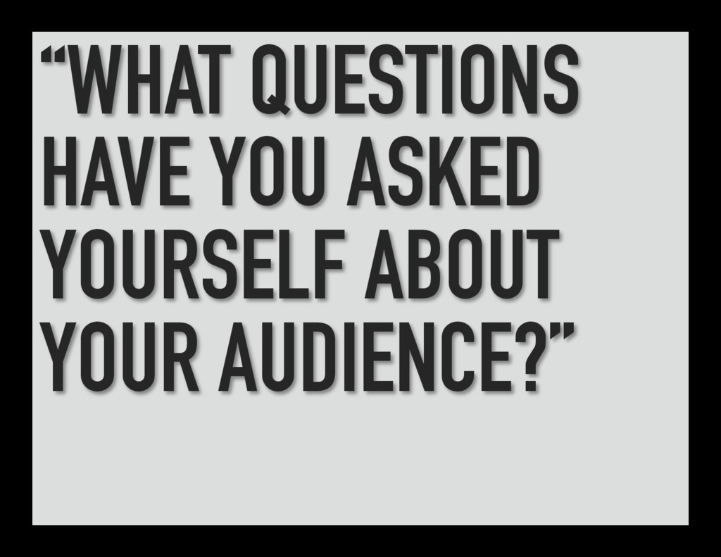 """WHAT QUESTIONS HAVE YOU ASKED YOURSELF ABOUT Y..."