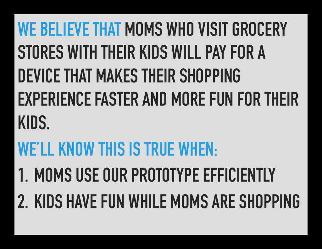 WE BELIEVE THAT MOMS WHO VISIT GROCERY STORES W...