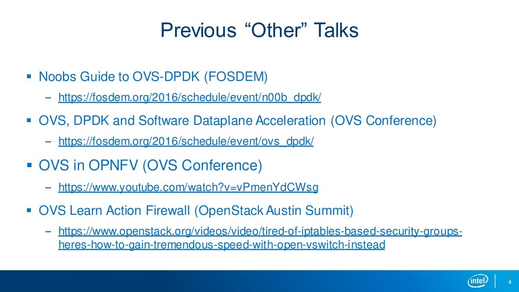 "4 Previous ""Other"" Talks ▪ Noobs Guide to OVS-D..."