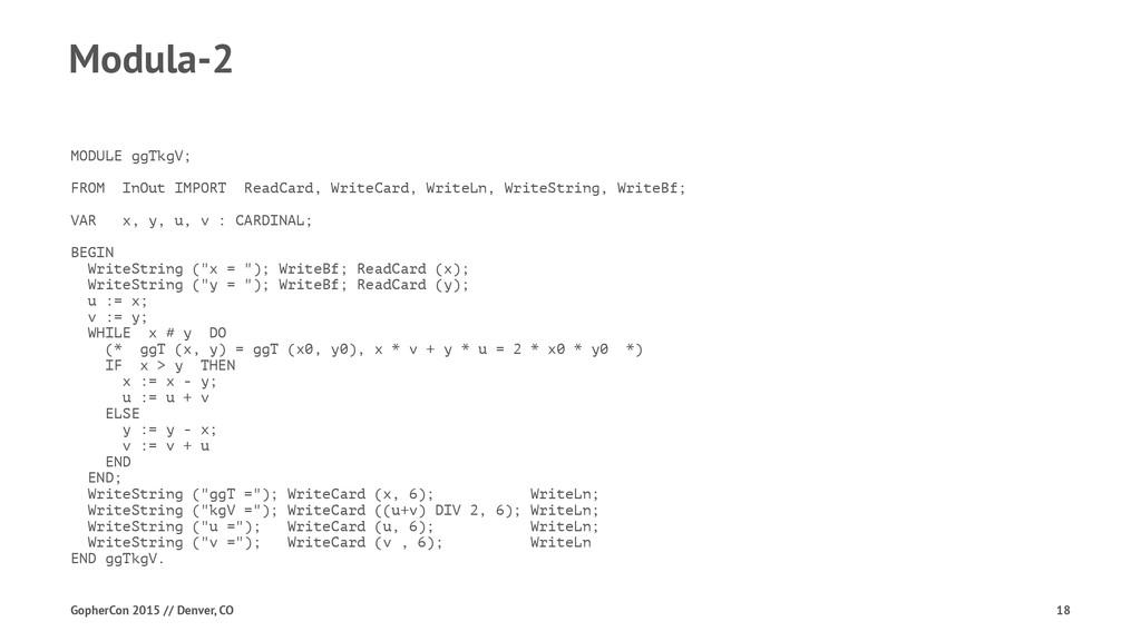 Modula-2 MODULE ggTkgV; FROM InOut IMPORT ReadC...