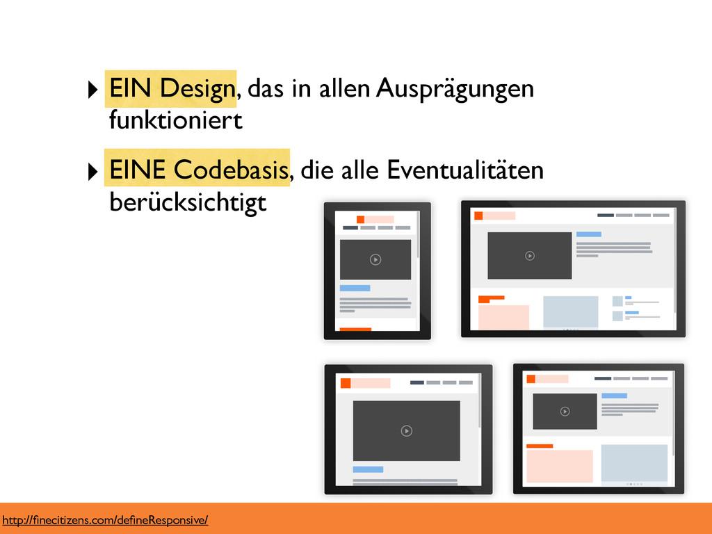 ‣ EIN Design, das in allen Ausprägungen funktio...