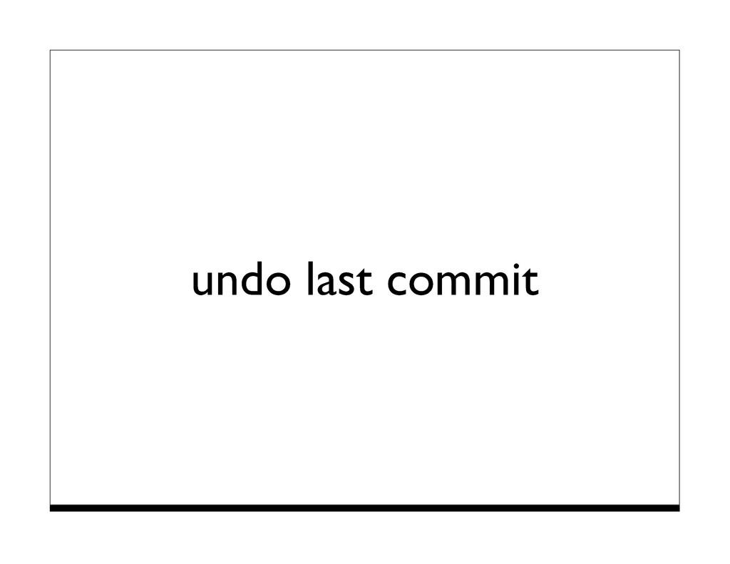 undo last commit
