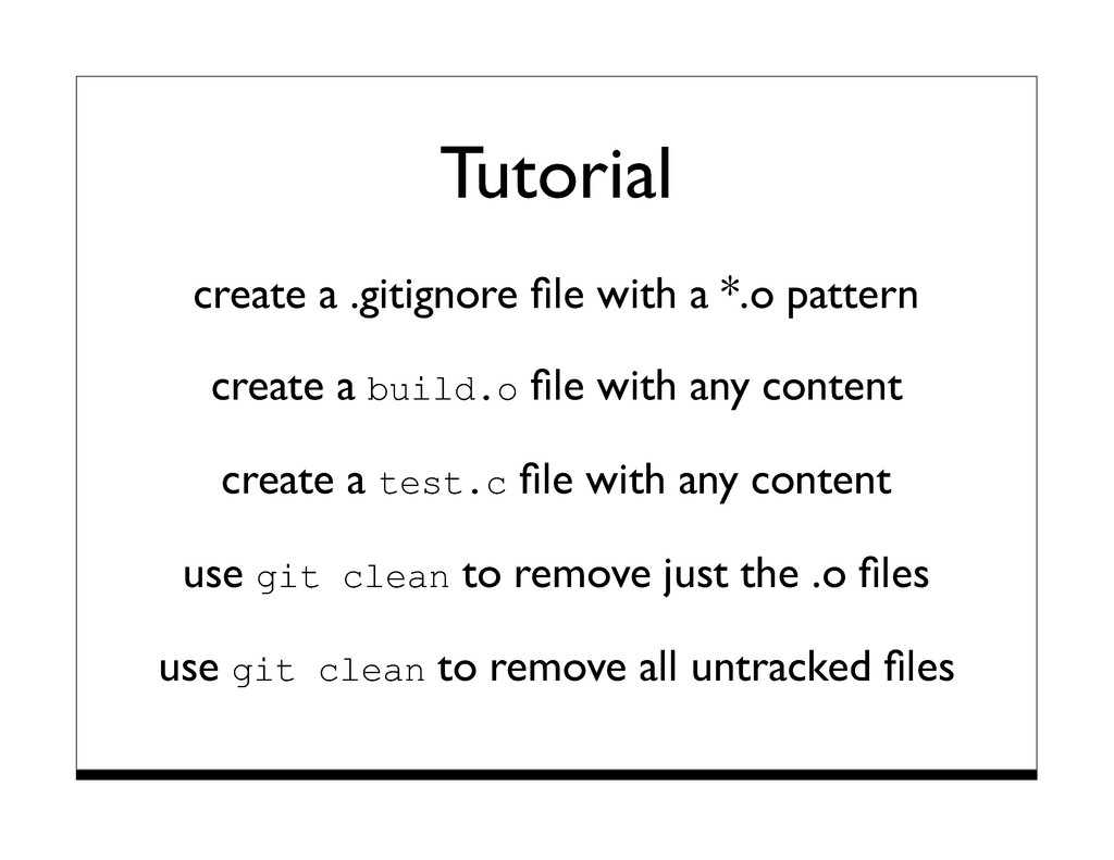Tutorial create a .gitignore file with a *.o pat...