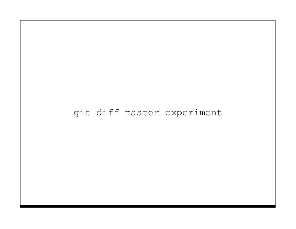 git diff master experiment