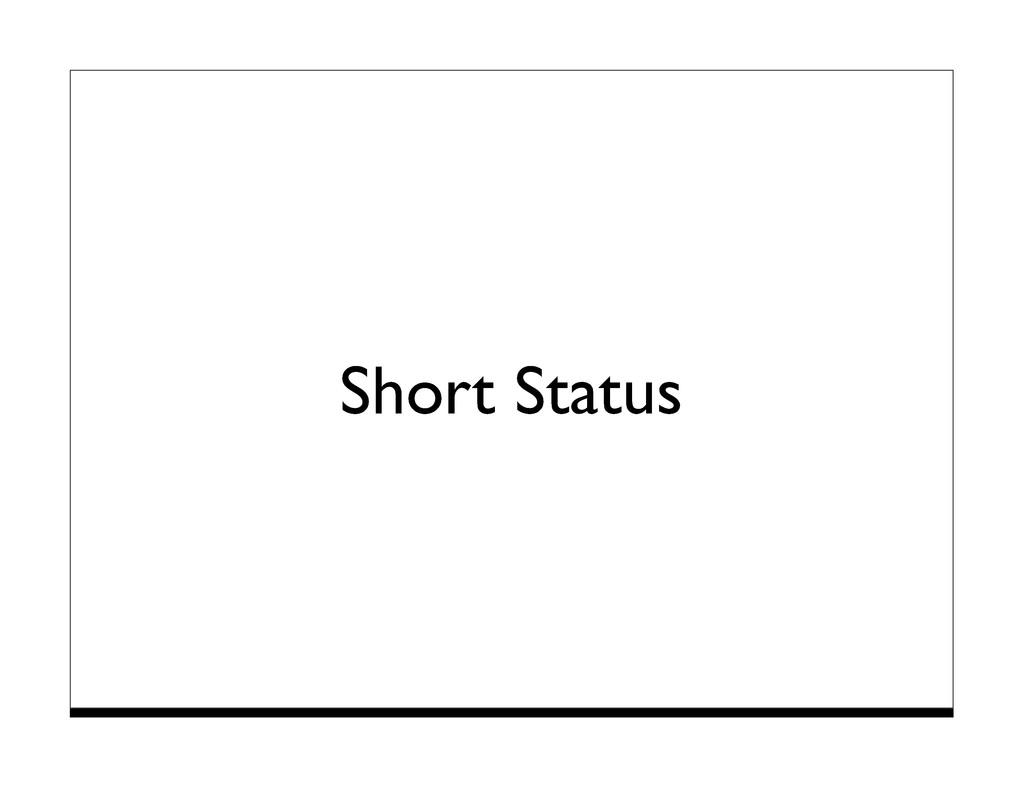 Short Status